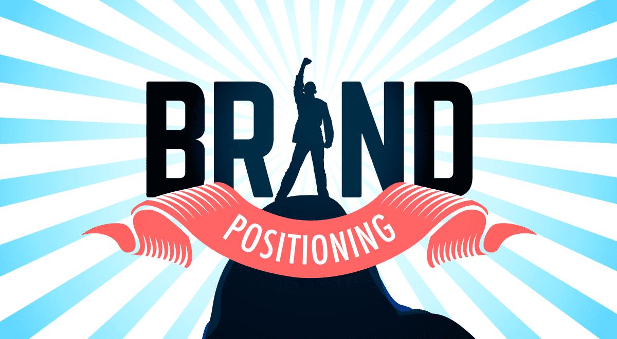 Định vị thương hiệu - Cuộc chiến trong tâm trí khách hàng