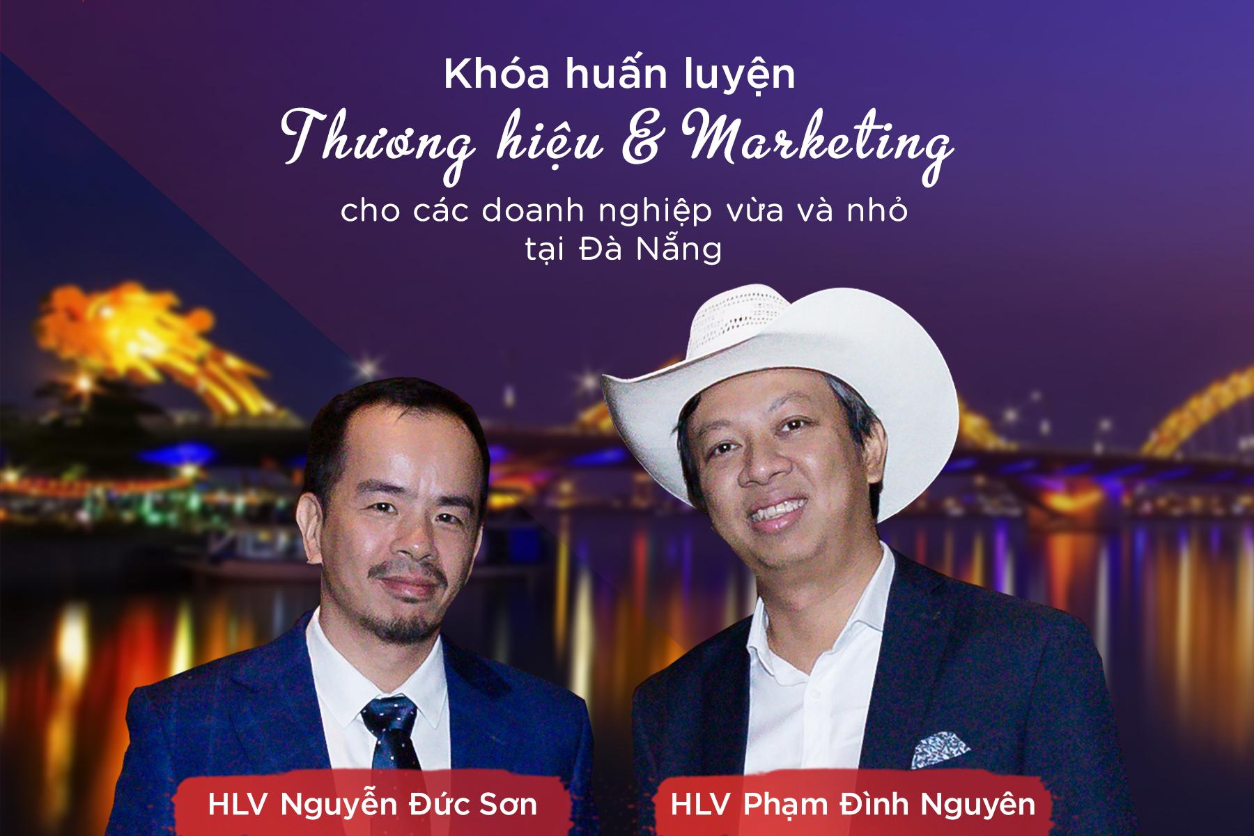 Khoá huấn luyện xây dựng thương hiệu, marketing và chiến lược content tại Đà Nẵng